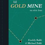 Le-Gold-Mine-Michael-Balle